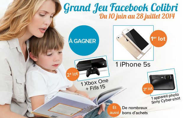 Concours Facebook Colibri : gagnez un iPhone 5s et de nombreux lots !